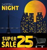 Shopping Night , Discount Of 25 Percent. Vector City At Night. Vector Banner Discount Of 25 Percent.