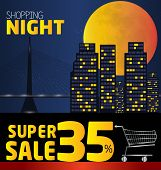 Shopping Night , Discount Of 35 Percent. Vector City At Night. Vector Banner Discount Of 35 Percent.