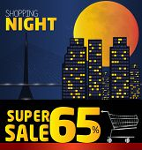 Shopping Night , Discount Of 65 Percent. Vector City At Night. Vector Banner Discount Of 65 Percent.