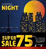 Shopping Night , Discount Of 75 Percent. Vector City At Night. Vector Banner Discount Of 75 Percent.
