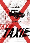 Typographic Graffiti Taxi poster. Vector grunge illustration.