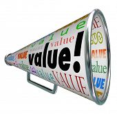A bullhorn or Megaphone with the word Value to stress a company or product's quality, brand impressi