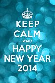 Keep Calm and Happy New Year 2014