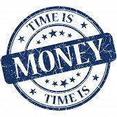 Time Is Money Blue Round Grungy Vintage Isolated Rubber Stamp