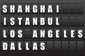 Flight destination, information display board named world cities Shanghai, Istanbul, Los- Angeles, Dallas. Scoreboard airport. Illustration. Vector.  poster