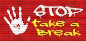 pic of fatigue  - take a break for lunch coffee or take a a vacation or leisure day off to rest graffiti on red brick wall - JPG