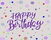 Happy Birthday Lettering, Colorful Confetti And Ribbon Blue. Happy Birthday Calligraphy Vector Desig poster