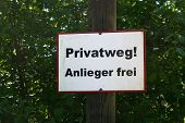 Private Way Sign Or Traffic Sign With German Inscription - Private Way - Resident Free poster
