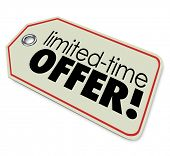 Limited Time Offer  store price tag merchandise or products special price sale deal