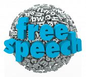 Free Speech words on a ball of 3d letters to illustrate liberty, rights, freedom and beliefs