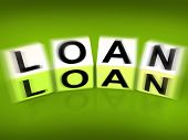 Loan Blocks Displays Funding Lending Or Loaning