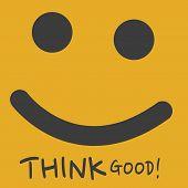think good