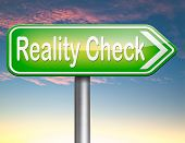 reality check up for real life events and realistic goals