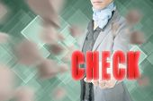 Concept of check, business woman holding a 3d text.