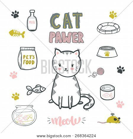poster of Cat Pawer. Cute Little Cat. Set Of Accessories For Cats. Vector Isolated Illustration.