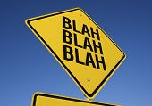 Blah Blah Blah Road Sign