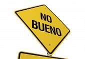 No Bueno Road Sign