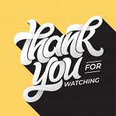 Thank You For Watching Retro Typography. Lettering In Flat Style With Long Shadow In Vintage Colors. poster