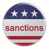 Usa Politics News Badge: Sanctions Button With Us Flag, 3d Illustration Isolated On White Background poster