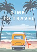 Travel, Trip Vector Illustration. Ocean, Sea, Seascape. Surfing Van, Camper, Bus On Beach. Summer Ho poster