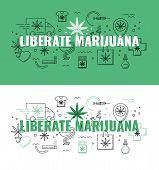 Liberate Marijuana Text Design - Marijuana Consumption And Legalization Horizontal Banners. poster