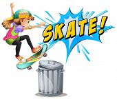 Girl attempts to skate over a bin