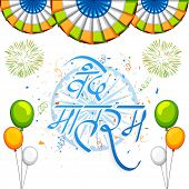 stock photo of indian independence day  - Hindi text Vande Mataram  - JPG