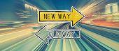 Old Way Or New Way With Abstract High Speed Technology Pov Motion Blur poster