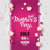 Happy Mothers Day Sale Poster. Vertical Poster For Special Mothers Day Sale With Floral Decoration.  poster