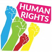 Human Rights Concept. Colorful Of Human Fist Hand Raise Up To The Sky With Quotes Tag Human Rights.  poster