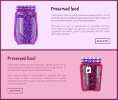 Preserved Food Banners With Fruits Or Berries. Healthy Sour Blueberries And Ripe Juicy Plums In Jars poster