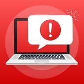 Alert Message Laptop Notification. Danger Error Alerts, Laptop Virus Problem Or Insecure Messaging S poster