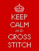 Keep Calm And Cross Stitch Embroidery