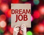 Dream Job card with colorful background with defocused lights