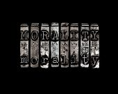picture of moral  - Morality concept with word in type on black - JPG