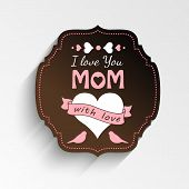 foto of i love you mom  - illustration with text I love you mom mothers day theme vector illustration eps 10 - JPG