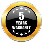 Warranty guarantee 5 year black web icon with golden border isolated on white background. Round glos poster