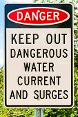 Danger Sign Keep Out Dangerous Water Current And Surges poster