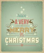 Typography Christmas Greeting Card. Have a Very Merry Christmas. Vector Illustration.