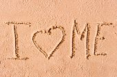 I Love Me Written On Wet Sand