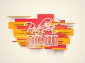 Stylish text Raksha Bandhan on colorful abstract background.