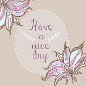 Have a nice day floral pastel frame poster design