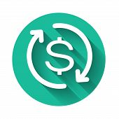 White Return Of Investment Icon Isolated With Long Shadow. Money Convert Icon. Refund Sign. Dollar C poster