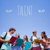The word talent against students standing and chatting together
