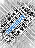 German marketing background - Chemotherapie (Chemotherapy) - blur and focus