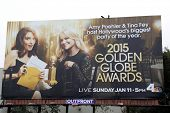 LOS ANGELES - JAN 11: Tina Fey, Amy Poehler are seen on a billboard in Los Angeles advertising the 2015 Golden Globe Awards on January 11, 2015 in Los Angeles, California