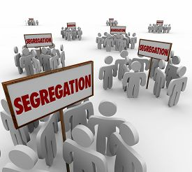 pic of segregation  - Segregation words on signs with groups of people divided around them to symbolize discrimination by race - JPG