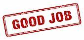 Good Job Stamp. Good Job Square Grunge Sign. Good Job poster
