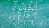 Chalkboard With Inscription Back To School. Advertisement Back To School Chalkboard Background. Back poster