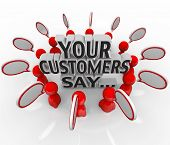 The words Your Customers Say surrounded by people and speech bubbles to illustrate feedback and sati